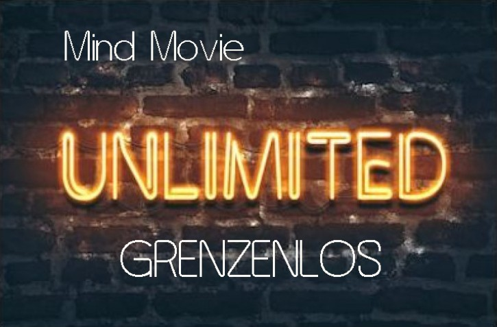 Mind Movie<br>Unlimited-Grenzenlos